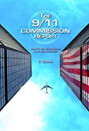 The 9/11 Commission Report (2006) Poster - Movie Forum, Cast, Reviews