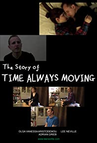 Primary photo for The Story of Time Always Moving