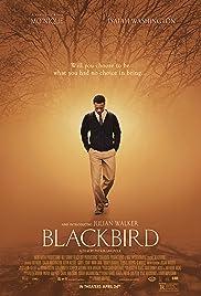 Blackbird(2014) Poster - Movie Forum, Cast, Reviews