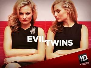Where to stream Evil Twins