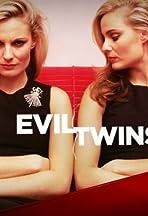 Evil Twins