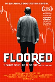 Floored (2009) Poster - Movie Forum, Cast, Reviews