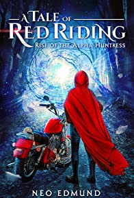 Primary photo for Red Riding, the Alpha Huntress