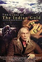 Der Fluch des Indianergoldes