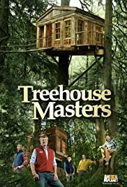 treehouse masters cast treehouse masters poster tv series 2013 imdb