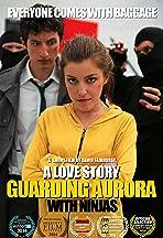 Guarding Aurora: A Love Story with Ninjas