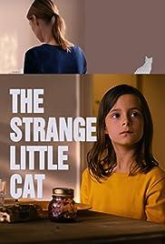 The Strange Little Cat(2013) Poster - Movie Forum, Cast, Reviews