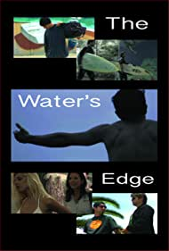 The Water's Edge - Marquee