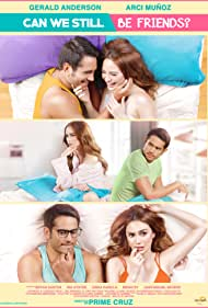 Arci Muñoz and Gerald Anderson in Can We Still Be Friends? (2017)