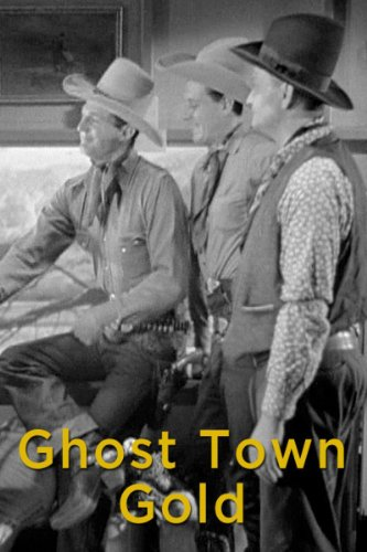 Ray Corrigan, Robert Livingston, and Max Terhune in Ghost-Town Gold (1936)