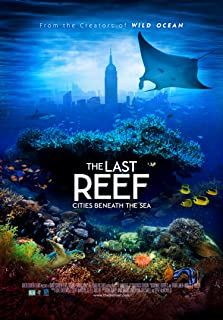 The Last Reef 3D (2012)