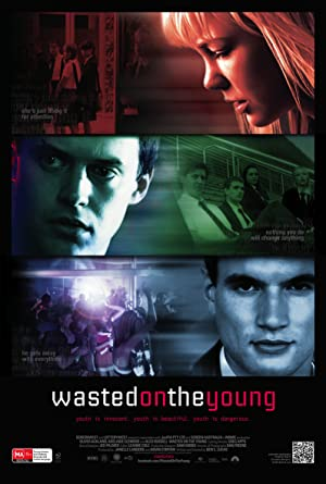 Permalink to Movie Wasted on the Young (2010)
