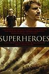 Superheroes (2007)