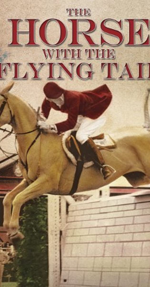 The Horse With The Flying Tail 1960 Imdb