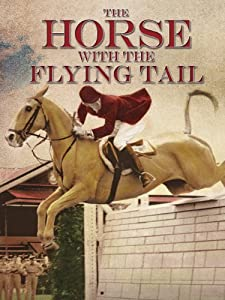 The movies pc downloads The Horse with the Flying Tail by [1080p]