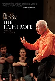 Peter Brook: The Tightrope Poster