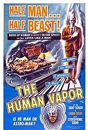 The Human Vapor Poster