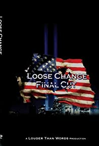 Primary photo for Loose Change: Final Cut