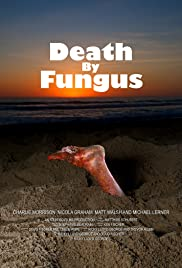 Death by Fungus Poster