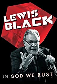 Lewis Black: In God We Rust (2012) Poster - Movie Forum, Cast, Reviews