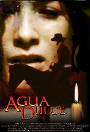 Agua Dulce Poster