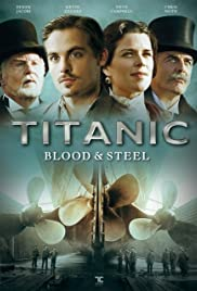 Titanic: Blood and Steel Poster - TV Show Forum, Cast, Reviews