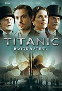 Primary photo for Titanic: Blood and Steel