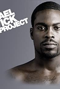Primary photo for The Michael Vick Project