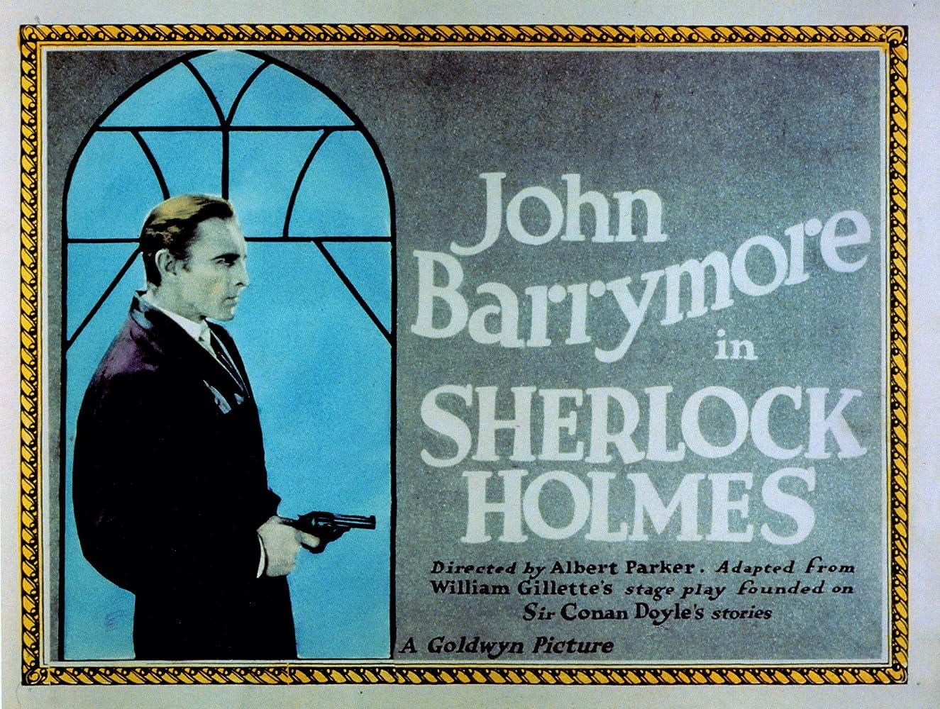 John Barrymore in Sherlock Holmes (1922)