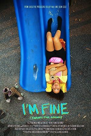 دانلود فیلم I'm Fine (Thanks for Asking)