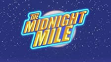 The Midnight Mile
