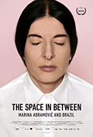 Marina Abramovic In Brazil: The Space In Between Poster