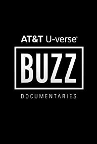Primary photo for Buzz: AT&T Original Documentaries