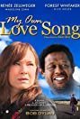 My Own Love Song (2010) Poster