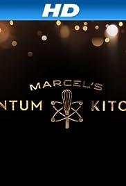 Marcel's Quantum Kitchen Poster