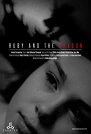 Ruby and the Dragon(2013) Poster - Movie Forum, Cast, Reviews