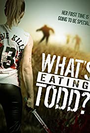 What's Eating Todd? Poster
