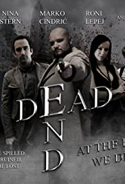 Dead End: At the End We Die Poster