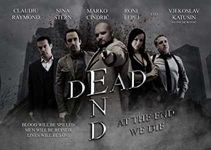 Dead End: At the End We Die hd full movie download