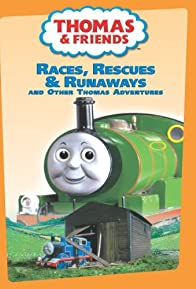 Primary photo for Thomas and Friends: Races Rescues and Runaways