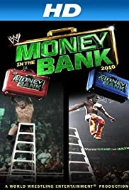 WWE Money in the Bank(2010) Poster - TV Show Forum, Cast, Reviews