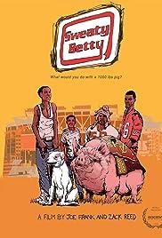 Watch Full HD Movie Sweaty Betty (2015)