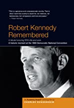 Robert Kennedy Remembered