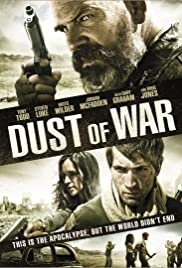 Dust of War (2013) Poster - Movie Forum, Cast, Reviews