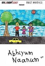 Abhiyum Naanum