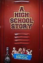 A High School Story