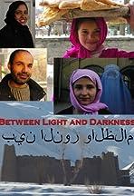 Afghanistan: Between Light and Darkness