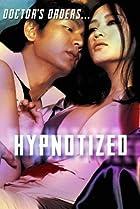 The Hypnotized