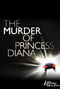 Primary photo for The Murder of Princess Diana