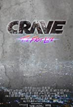 Crave: The Fast Life
